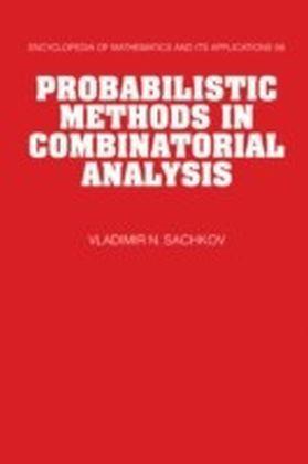 Probabilistic Methods in Combinatorial Analysis