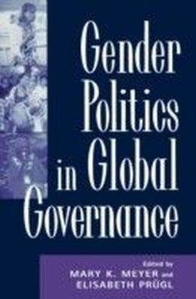 Gender Politics in Global Governance