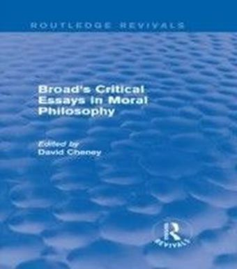 Broad's Critical Essays in Moral Philosophy