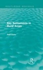 Key Settlements in Rural Areas