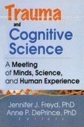 Trauma and Cognitive Science