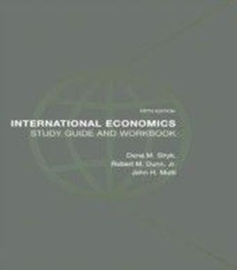 International Economics Study Guide and Workbook