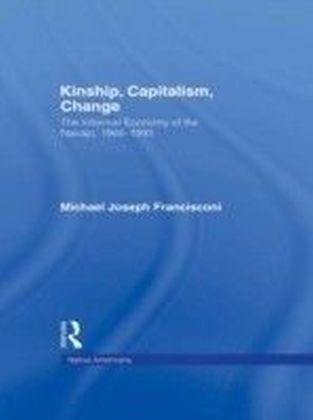 Kinship, Capitalism, Change
