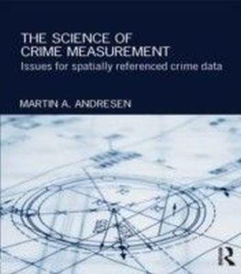 Science of Crime Measurement