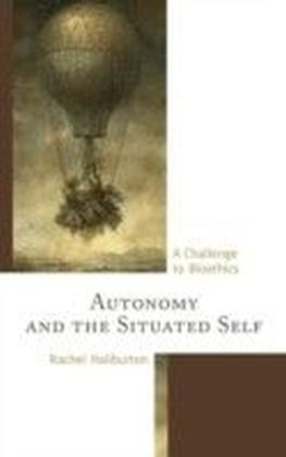 Autonomy and the Situated Self