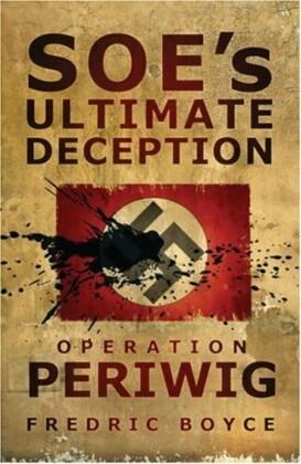 SOE's Ultimate Deception