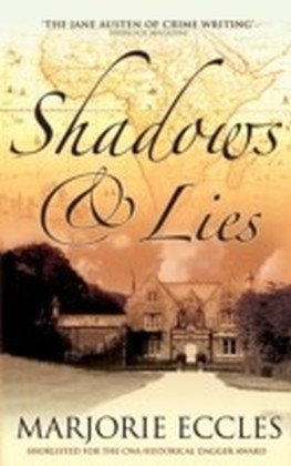 Shadows and Lies