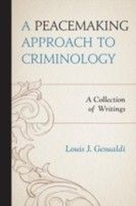 Peacemaking Approach to Criminology