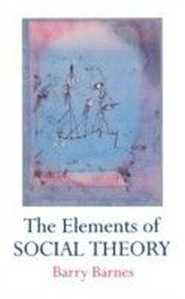 Elements Of Social Theory