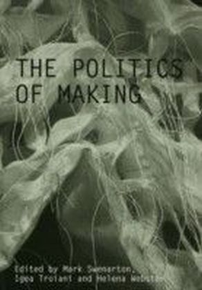 Politics of Making