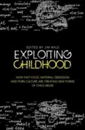 Exploiting Childhood