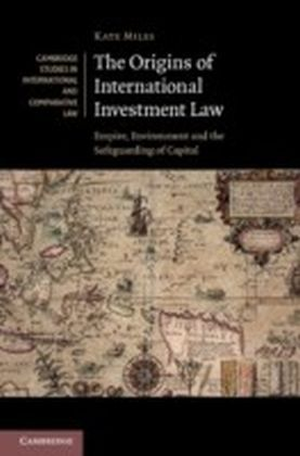 Origins of International Investment Law