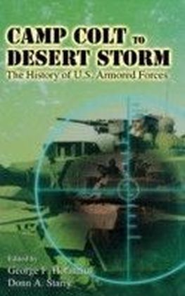 Camp Colt to Desert Storm