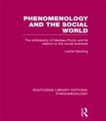 Phenomenology and the Social World