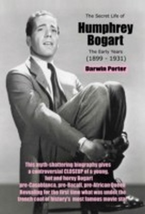 Secret Life of Humphrey Bogart