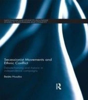 Secessionist Movements and Ethnic Conflict