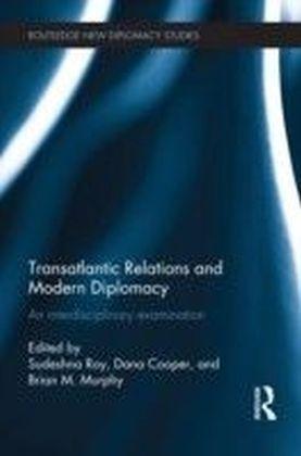 Transatlantic Relations and Modern Diplomacy