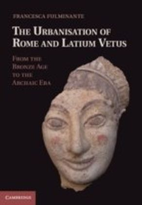 Urbanisation of Rome and Latium Vetus