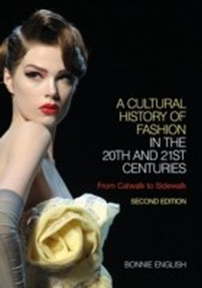 Cultural History of Fashion in the 20th and 21st Centuries