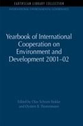 Yearbook of International Cooperation on Environment and Development 2001-02