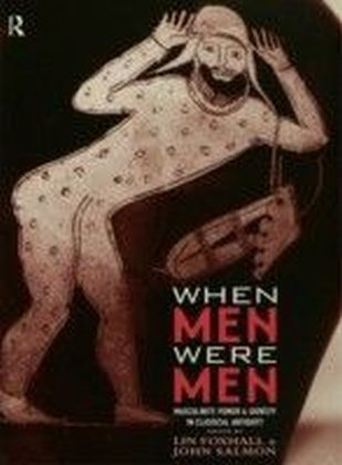 When Men Were Men