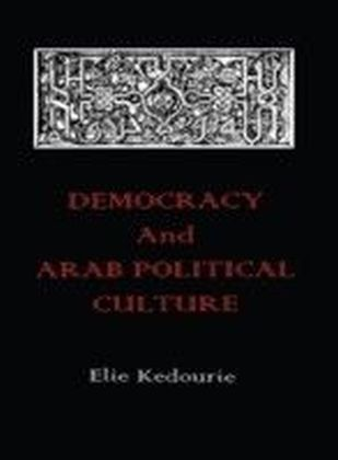 Democracy and Arab Political Culture