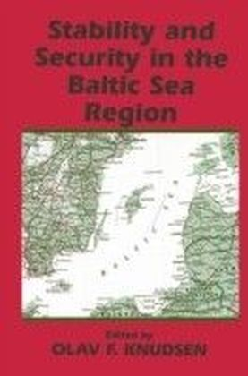 Stability and Security in the Baltic Sea Region