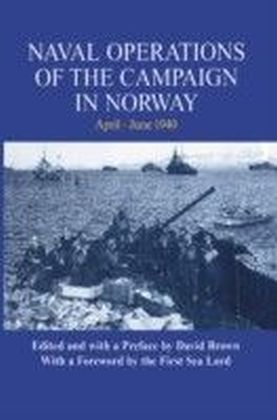 Naval Operations of the Campaign in Norway, April-June 1940