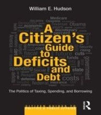 Citizen's Guide to Deficits and Debt