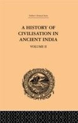 History of Civilisation in Ancient India