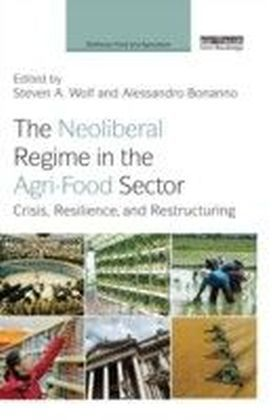 Neoliberal Regime in the Agri-Food Sector