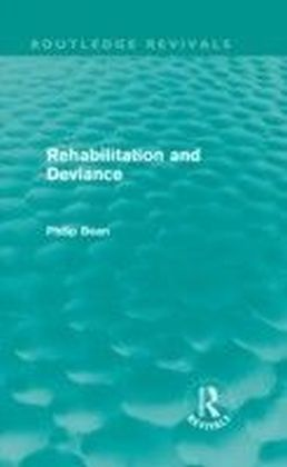 Rehabilitation and Deviance (Routledge Revivals)