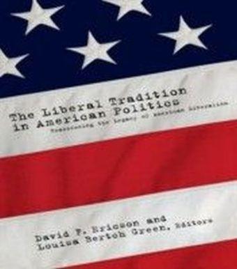 Liberal Tradition in American Politics