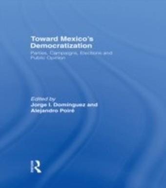 Toward Mexico's Democratization