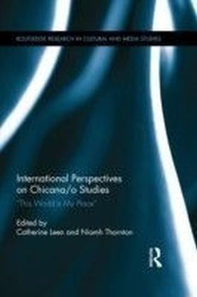 International Perspectives on Chicana/o Studies
