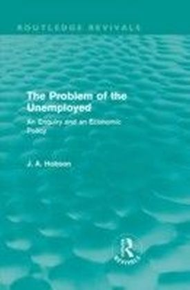 Problem of the Unemployed (Routledge Revivals)