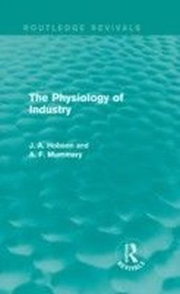 Physiology of Industry (Routledge Revivals)