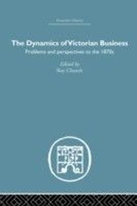 Dynamics of Victorian Business