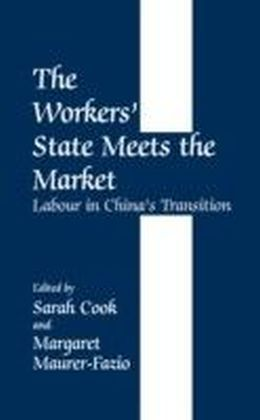 Workers' State Meets the Market