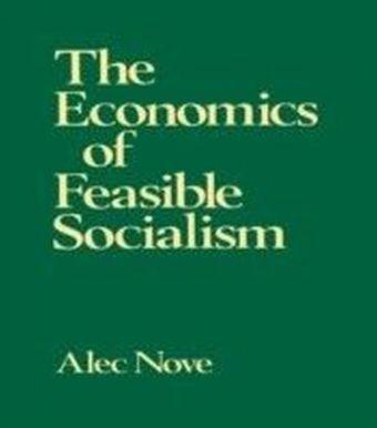 Economics of Feasible Socialism