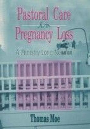 Pastoral Care in Pregnancy Loss