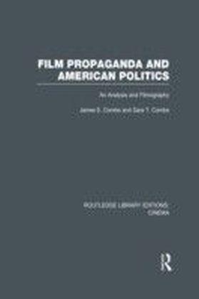 Film Propaganda and American Politics