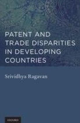 Patent and Trade Disparities in Developing Countries