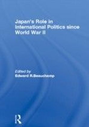 Japan's Role in International Politics since World War II