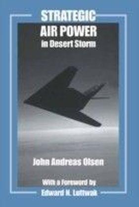 Strategic Air Power in Desert Storm