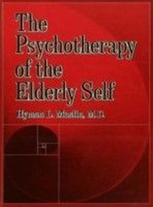 Psychotherapy Of The Elderly Self