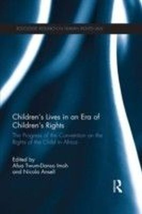Children's Lives in an Era of Children's Rights