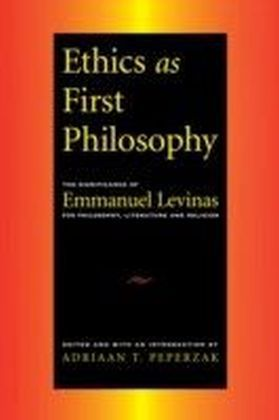 Ethics as First Philosophy