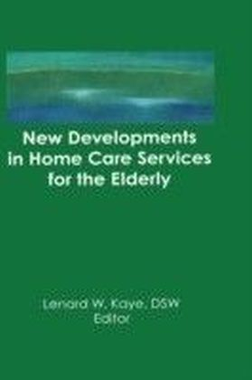 New Developments in Home Care Services for the Elderly