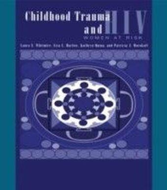 Child Trauma And HIV Risk Behaviour In Women